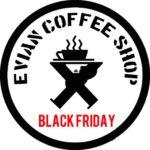 BLACKFRIDAY @eviancoffeeshop